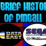A Brief History Of Pinball