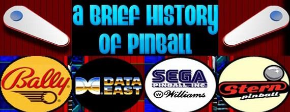 A Brief History Of Pinball