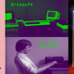 Britsoft: An Oral History