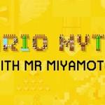 Mario Myths with Mr. Miyamoto