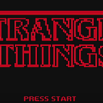 Stranger Things – 8-Bit Cinema
