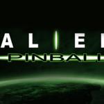 Resurrecting Alien Pinball