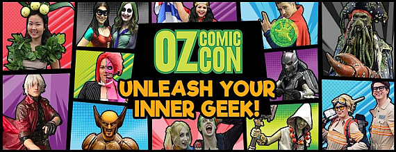 Oz Comic-Con Melbourne 2017 Ticket Giveaway!