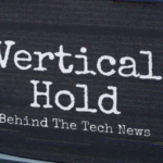Podcast: Vertical Hold – The Retro Gaming Special Episode